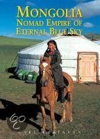 Mongolia, Nomad Empire of Eternal Blue Sky